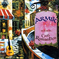 Cafe Romantico - Armik