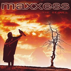 The Sequel - Maxxess