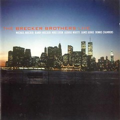 The Brecker Brothers Live - The Brecker Brothers