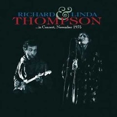 In Concert, November 1975 - Richard Thompson,Linda Thompson
