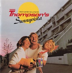 Sunnyvista - Richard Thompson,Linda Thompson