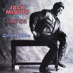 Color Me Blue - Jack McDuff