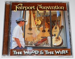The Wood & The Wire - Fairport Convention