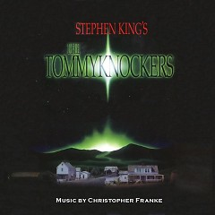 The Tommyknockers OST  - Christopher Franke