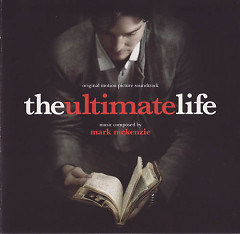 The Ultimate Life OST (P.2)  - Mark McKenzie
