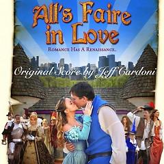 All's Faire In Love OST  - Jeff Cardoni