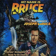 My Name Is Bruce OST (P.1) - Joseph LoDuca
