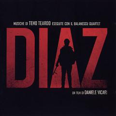 Diaz: Don't Clean Up This Blood OST  - Teho Teardo