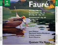 Quatuor Op. 15, Quatuor a cordes Op. 121 - Jean Hubeau, Quatuor Via Nova - Gabriel Faure