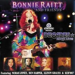 Bonnie Raitt And Friends - Bonnie Raitt