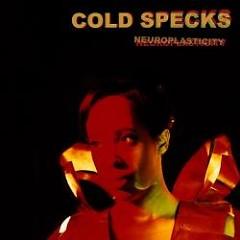 Neuroplasticity - Cold Specks