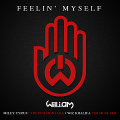 Feelin' Myself - Single - will.i.am,Miley Cyrus,Wiz Khalifa,French Montana,DJ Mustard