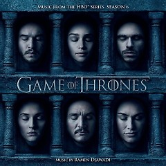 Game Of Thrones: Season 6 OST - Ramin Djawadi