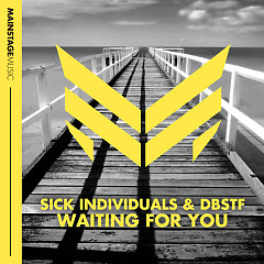 Waiting For You (Single) - Sick Individuals
