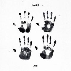 A/B - Kaleo