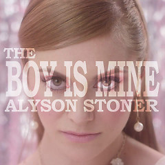 The Boy Is Mine - Alyson Stoner