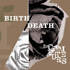 Birth / Death - The Computers