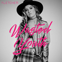 Wasted Youth (Single) - Fletcher