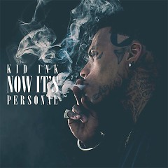 Now It's Personal (Single) - Kid Ink