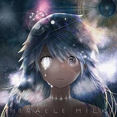 Miracle Milk