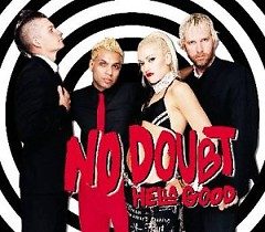 Hella Good (CDM) - No Doubt