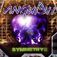 Symmetry - Anguish