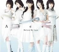 Believe My Love - Aice5