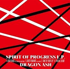 Spirit of Progress EP - Dragon Ash