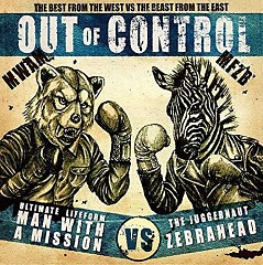 Out of Control - MAN WITH A MISSION,Zebrahead