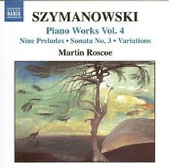 Karol Szymanowski Piano Music Works CD 4 No. 2 - Martin Roscoe