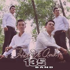 Hát Về Anh (Single) - 135 Band