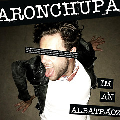 I'm An Albatraoz (Single) - AronChupa