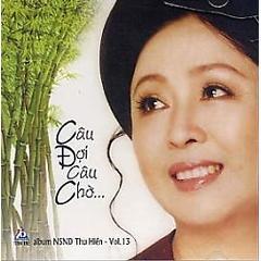 Album Thu hiền tuyển chọn (Creat by Đào Anh Đức - 0976.35.98.99) -