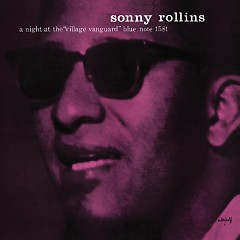 A Night At The Village Vanguard (CD1) - Sonny Rollins