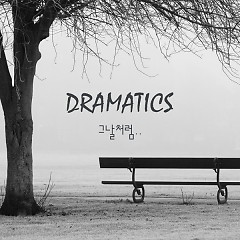 Like The Day (Single) - Dramatics