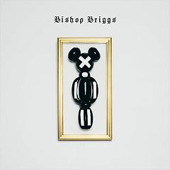 Bishop Briggs (EP) - Bishop Briggs