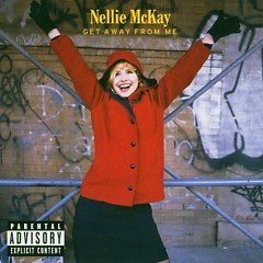 Get Away From Me (CD1) - Nellie Mckay