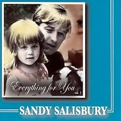 Everything For You (CD1) - Sandy Salisbury
