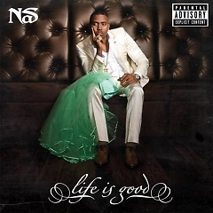 Life Is Good (iTunes Version) - Nas