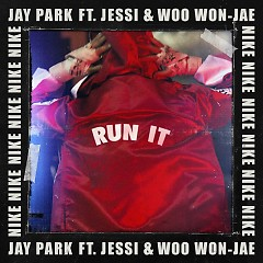 Run It (Single) - Jay Park