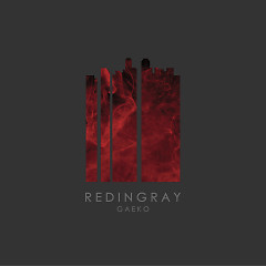REDINGRAY (CD1) -                      Gaeko