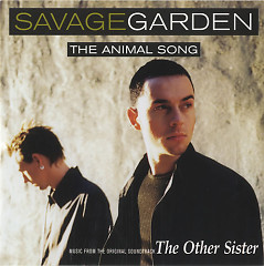 The Animal Song (Single) - Savage Garden