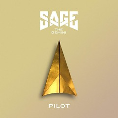 Pilot (Single) - Sage The Gemini