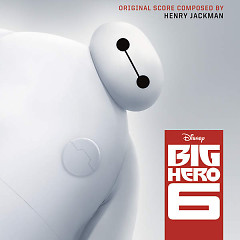 Big Hero 6 OST - Various Artists