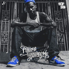 Pound Syndrome - Hopsin