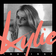 Kylie + Garibay (Single) - Kylie Minogue,Garibay