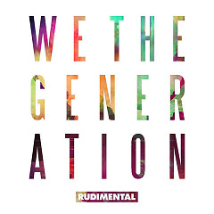 We The Generation (Deluxe Edition)  - Rudimental
