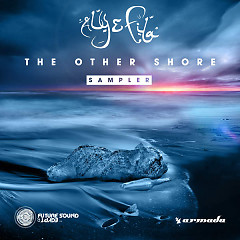 The Other Shore – Sampler - Aly & Fila