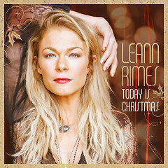Today Is Christmas - LeAnn Rimes