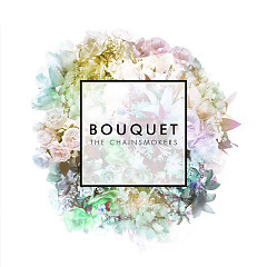 Bouquet (EP)  - The Chainsmokers